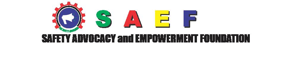 Safety Advocacy & Empowerment Foundation (SAEF)
